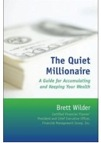 The Quiet Millionaire